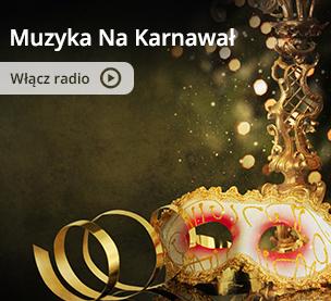 Radio Muzyka Na Karnawał